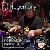 DJ Hegemony - No Requests Podcast 155