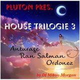 House Trilogie 3