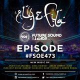 Aly & Fila - Future Sound of Egypt Episode 473