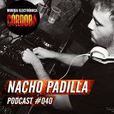 Nacho Padilla @ Set Exclusivo Movida Electrónica Córdoba (Podcast 040) 19.02.16