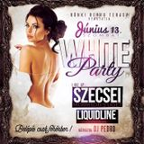 2015.06.13. - Rönki Terasz - White Party - Saturday