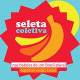 Especial Verão. Tsss!  Seleta Coletiva - Nas Batidas de um Brasil Plural > Programa #03 <