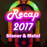 Récap 2017 Stoner & Metal  (Partie 1/2)