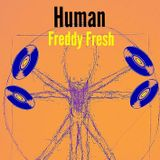 Human [with Freddy Fresh]