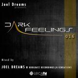 Dark Feelings 016 - Mixed by Joel Dreams