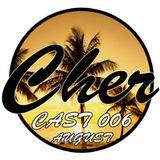 Chercast 006 - August 2011