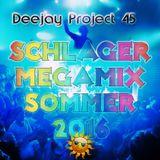DJ Project 45 - Schlager MegaMix Sommer 2016
