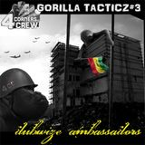 4 Corners Crew – Gorilla Tacticz 3