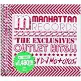 """DJ MOTOYOSi - Manhattan Records""""The Exclusives""""-Outlet Hits-."""
