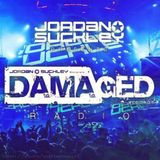 Jordan Suckley - Damaged Radio 073 [Live At Colosseum, Jakarta]