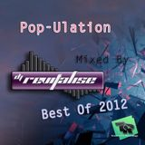 Pop-Ulation (Best Of 2012) (Mixed By DJ Revitalise) (2016)