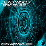 Dead Wood (Live Mix 023) Exclusive Techno Mix Feat Joseph Capriati Loco Dice Dubfire Cristoph & More