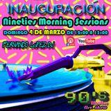 Nineties Morning Sessions - Fernando López Dj (Inauguración)