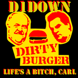 D1Down - Dirty Burger Mixtape #5: Life's a Bitch, Carl