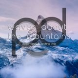 pd canvas - waves about the mountains - deep tech & techno mix
