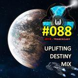 Destiny Trance Mix #088 (Uplifting S8 Kepler Mix)