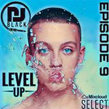 LEVEL UP - EPISODE 9 Exclusive 2019  UK x Hiphop x Afrobeat   MIXED BY DJBLACK