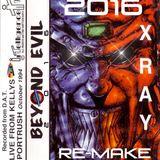 X-ray - Beyond Evil (2016 ReVamp)