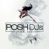 POSH DJs Guest Mix Competition - DJ Joey B