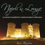 Napoli (Naples) In Lounge - Salvo Migliorini