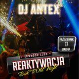 DJ ANTEX@Ekwador Manieczki Reaktywacja 17.10.2015