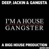 Deep, Jackin & Gangsta (XXXplicit Lyrics)