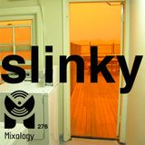 SLINKY Xclusive Mix x Mixology