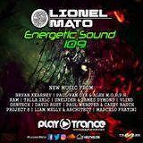 Lionel Mato pres. Energetic Sound 109