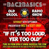 Bac2Basics with Moz-B & Scott Gray 30/09/17