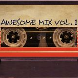 Awesome Mix Vol. 1 Part 01