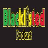 Blacklisted Podcast Episode 141