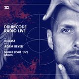 DCR453 – Drumcode Radio Live - Adam Beyer live from Space, Miami 1/2