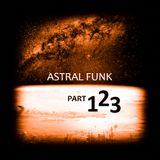 Astral Funk pt.123 (25-11-2018)