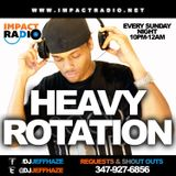 Heavy Rotation on Impact Radio Sundays 10p-12a (3-30-14 Show)