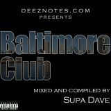 DJ Supa Dave Baltimore Club Mix CD (2003)