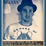 Maxxx - Guestmix on Impressive Sounds (Radio Nova) 19.05.2015