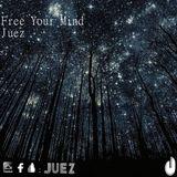 Free Your Mind - Dj Juez