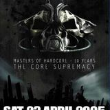 DaY-már @ Masters of Hardcore 10 Years - The Core Supremacy (23-04-2005)