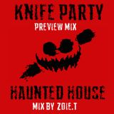 HAUNTED HOUSE PREVIEW MIX - KNIFE PARTY