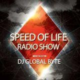 Dj Global Byte - Speed Of Life Radio Show [35 Novembre 15]