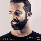 Chromacast 050 - Nick Devon | CHROMATICITY