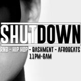 THE SHUTDOWN BY DJ KING SOL  ( A BLEND OF FRESH R&B, BASHMENT & AFROBEATS )