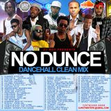 DJ ROY NO DUNCE CLEAN DANCEHALL  MIX 2016