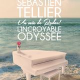 Sébastien Tellier - L'Incroyable Odyssée (un mix de Radar!)