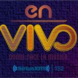 En Vivo SiriusXM 152 July 4th Mix Marathon 2014 Hour 4