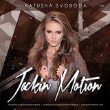 Music by Katusha Svoboda - Jackin Motion #042