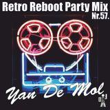 Yan De Mol - Retro Reboot Party Mix 57.