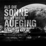 Sebastian Kay - Als die Sonne nicht mehr aufging (rec. 28.04.2012)