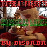 Dropbeat Presents Christmas Breaks (mixed by disordr)