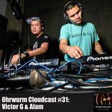 Ohrwurm Cloudcast #31: Victor G & Alam
